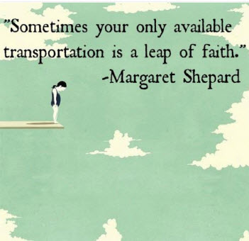 "Preparing for your ""Leap of Faith"""